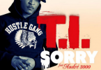 TI feat Andre 3000 dans Sorry