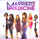 """""""Married To Medicine"""" regardé par près de 2 millions de téléspectateurs"""