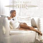"""Chrisette Michelle dévoile la couveture de """"Better"""""""