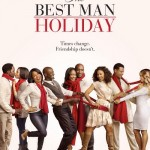 Le poster de The Best Man Holiday enfin dévoilé