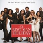 Le CD du film The Best Man Holiday est disponible
