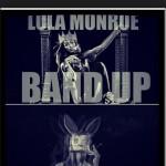 Lola Monroe présente Band Up