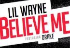 lil-wayne-drake-believe-me