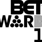 2017 BET Awards – The nominees are…