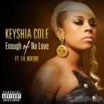 """Keyshia Cole: couverture de son nouvel single """"Enough of no Love"""""""