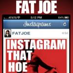 """Fat Joe balance son nouveau morceau intitulé """"Instagram That Hoe"""""""