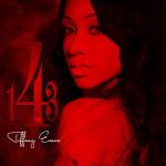 """Tiffany Evans sort un nouvel album intitulé """"143"""""""
