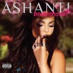 Ashanti dévoile plus de détails sur Braveheart